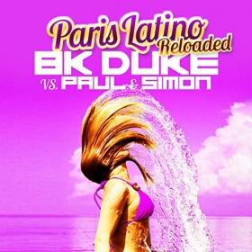 BK DUKE VS. PAUL & SIMON - PARIS LATINO (RELOADED)